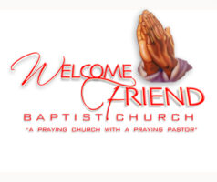 Welcome Friend Baptist Church